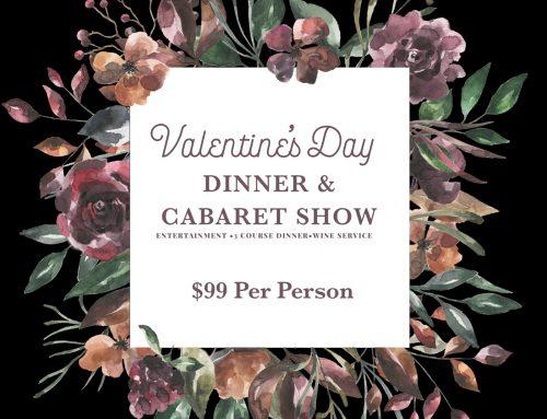 Valentine's Day Dinner & Cabaret Show